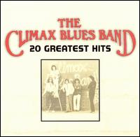 20 Greatest Hits - Climax Blues Band