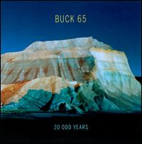 20 ODD Years - Buck 65