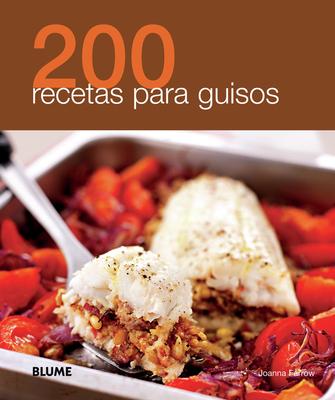 200 Recetas Para Guisos - Farrow, Joanna