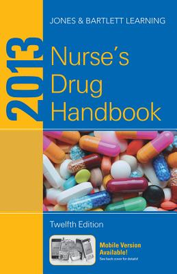 2013 Nurse's Drug Handbook - Jones & Bartlett Learning