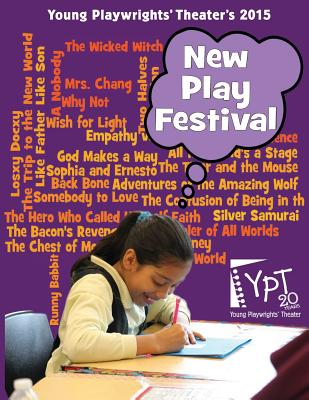 2015 New Play Festival - Theater, Young Playwrights'