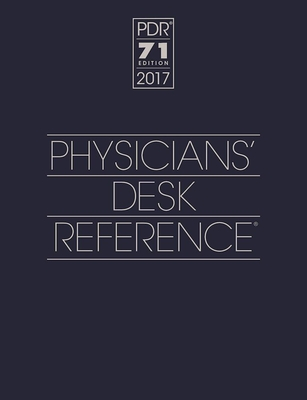 2017 Physicians' Desk Reference - PDR Staff