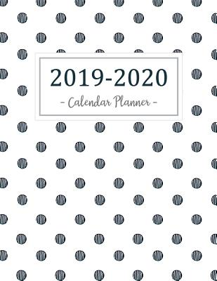 2019-2020 Calendar Planner: 2019 - 2020 Two Year Calendar Planner Daily Weekly and Monthly for Academic Agenda Schedule Organizer Logbook and Journal Notebook Flowers Cover - McCoy, Norma O