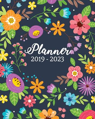 """2019-2023 Planner: Monthly Schedule Organizer, 60 Months Calendar Planner Agenda with Holidays 8"""" X 10"""" Cute Colorful Flowers Cover - Stallworth, Joni"""