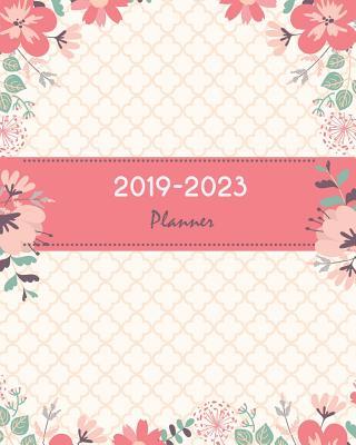 "2019-2023 Planner: Pretty Pink Floral Cover, Monthly Schedule Organizer, 60 Months Calendar Planner Agenda with Holidays 8"" X 10"" - Stallworth, Joni"