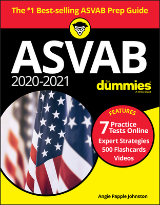 2020 / 2021 ASVAB for Dummies with Online Practice - Papple Johnston, Angie