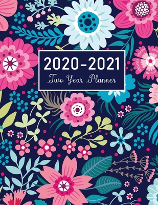 2020-2021 Two Year Planner: Flower Watecolor Cover - 2 Year Calendar 2020-2021 Monthly - 24 Months Agenda Planner with Holiday - Personal Appointment Book - Academic Schedule Organizer Logbook and Journal Notebook - Publishing, John Book