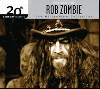 20th Century Masters: Millennium Collection - Rob Zombie