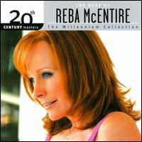 20th Century Masters: Millennium Collection - Reba McEntire