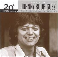 20th Century Masters - The Millennium Collection: The Best of Johnny Rodriguez - Johnny Rodriguez
