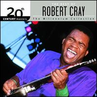 20th Century Masters - The Millennium Collection: The Best of Robert Cray - Robert Cray