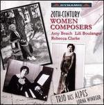 20th-Century Women Composers: Amy Beach, Lili Boulanger, Rebecca Clarke