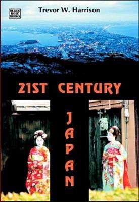 21st Century Japan: A New Sun Rising - Harrison, Trevor W
