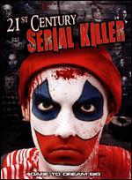 21st Century Serial Killer