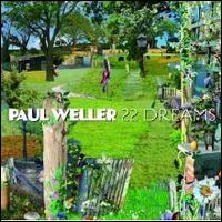 22 Dreams - Paul Weller