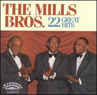 22 Great Hits - The Mills Brothers