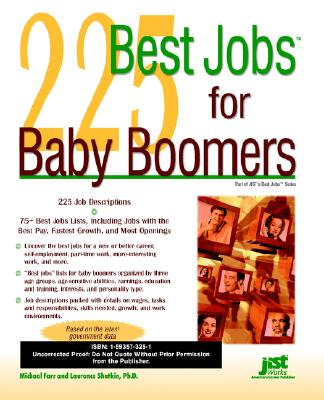 225 Best Jobs for Baby Boomers - Farr, Michael, and Shatkin, Laurence, PhD