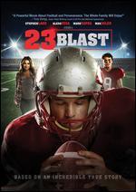 23 Blast - Dylan Baker