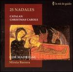 25 Nadales: Catalan Christmas Carols
