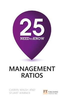 25 Need-To-Know Management Ratios - Warner, Stuart, and Walsh, Ciaran