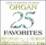 25 Organ Favorites
