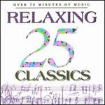 25 Relaxing Classics