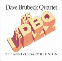 25th Anniversary Reunion - The Dave Brubeck Quartet