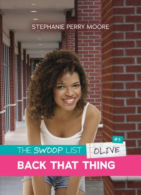 #3 Back That Thing - Moore, Stephanie Perry