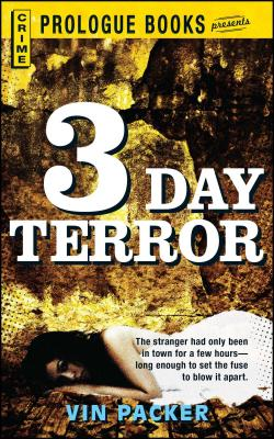 3 Day Terror - Packer, Vin