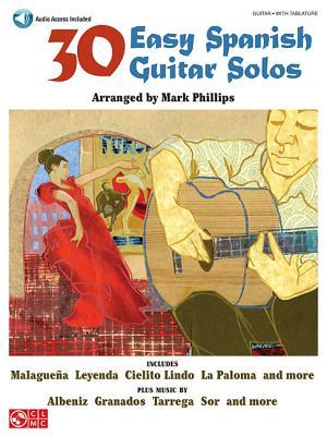 30 Easy Spanish Guitar Solos - Phillips, Mark