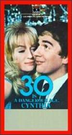 30 Is a Dangerous Age, Cynthia - Joseph McGrath