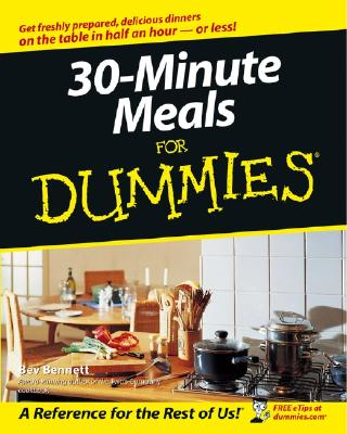 30-Minute Meals for Dummies - Bennett, Bev