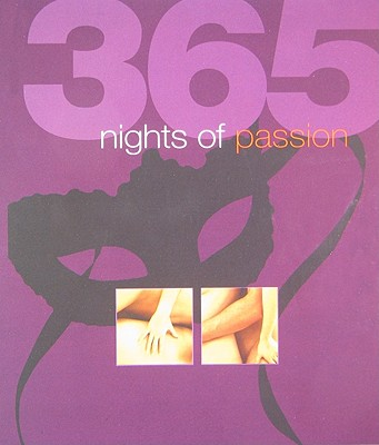 365 Nights of Passion - Frances, Louise (Editor)