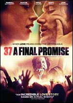 37: A Final Promise - Randall Batinkoff