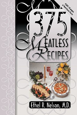 375 Meatless Recipes - Nelson, Ethel