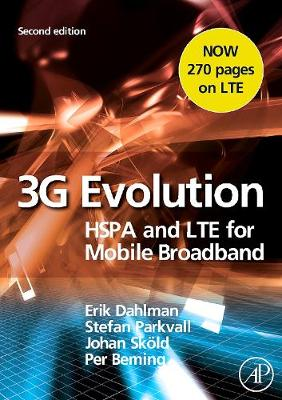 3G Evolution: HSPA and LTE for Mobile Broadband - Dahlman, Erik