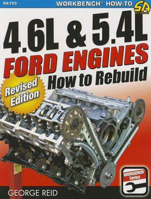 4.6l & 5.4l Ford Engines: How to Rebuild - Reid, George