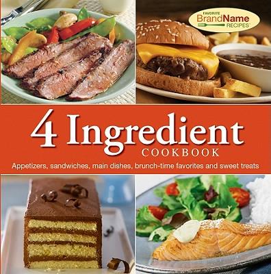 4 Ingredient Cookbook - Publications International (Creator)