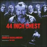 44 Inch Chest [Original Motion Picture Soundtrack]