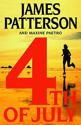 4th of July - Patterson, James, and Paetro, Maxine