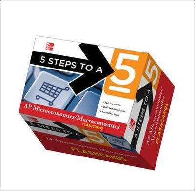 5 Steps to a 5 AP Microeconomics/Macroeconomics Flashcards - Dodge, Eric