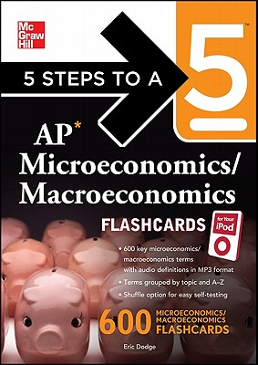 5 Steps to a 5 AP Microeconomics/ Macroeconomics - Dodge, Eric R.