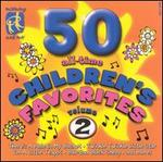 50 All-Time Children's Favorites, Vol. 2