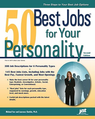 50 Best Jobs for Your Personality - Farr, Michael, and Shatkin, Laurence, PhD, and Dobson, Kristine (Foreword by)