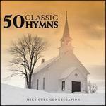 50 Classic Hymns