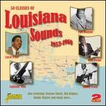 50 Classics of Louisiana Sounds: 1953-1960
