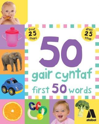 50 Gair Cyntaf / First 50 Words - Munday, Natalie, and Friggens, Nicola, and Oliver, Amy A.