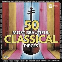 50 Most Beautiful Classical Pieces - Anne Queffélec (piano); Camilla Tilling (soprano); Christian Zacharias (piano); Concentus Musicus Wien;...