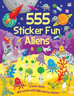 555 Sticker Fun Aliens - Thomson, Kate