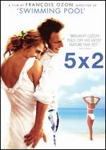 5X2 - François Ozon